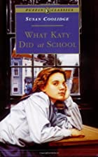 Another cover of the book What Katy Did at School by Susan Coolidge
