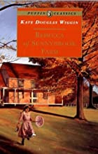 Cover of the book Rebecca of Sunnybrook Farm by Kate Douglas Smith Wiggin