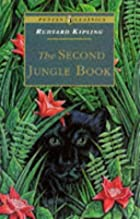 Another cover of the book The Second Jungle Book by Rudyard Kipling