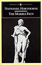 Cover of the book The marble faun by Nathaniel Hawthorne