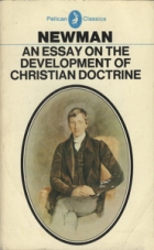 Cover of the book An essay on the development of Christian doctrine by John Henry Newman