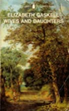 Another cover of the book Wives and Daughters by Elizabeth Cleghorn Gaskell