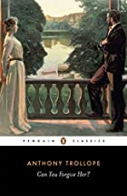 Cover of the book Can you forgive her? by Anthony Trollope