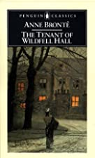 Another cover of the book The tenant of Wildfell Hall by Anne Brontë