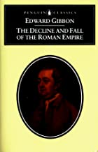 Cover of the book The history of the decline and fall of the Roman empire by Edward Gibbon