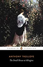 Cover of the book The Small House at Allington by Anthony Trollope