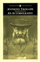 Cover of the book An autobiography by Anthony Trollope