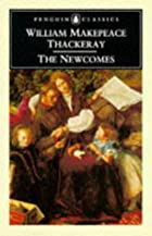 Cover of the book The Newcomes by William Makepeace Thackeray