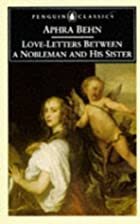 Cover of the book Love-Letters Between a Nobleman and His Sister by Aphra Behn