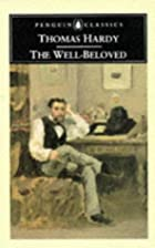 Cover of the book The Well-Beloved by Thomas Hardy