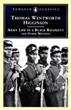 Cover of the book Army Life in a Black Regiment by Thomas Wentworth Higginson