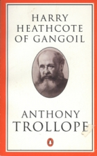 Cover of the book Harry Heathcote of Gangoil by Anthony Trollope