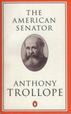 Cover of the book The American Senator by Anthony Trollope