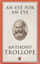 Cover of the book An Eye for an Eye by Anthony Trollope