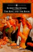 Cover of the book The ring and the book by Robert Browning