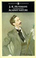 Cover of the book Against the Grain by J.-K. Huysmans
