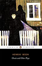 Cover of the book Ghosts by Henrik Ibsen
