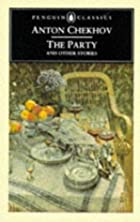 Another cover of the book The party and other stories by Anton Pavlovich Chekhov