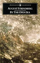 Cover of the book By The Open Sea by August Strindberg