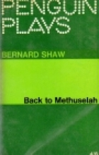 Another cover of the book Back to Methuselah by George Bernard Shaw