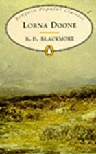 Another cover of the book Lorna Doone by R. D. (Richard Doddridge) Blackmore