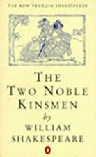 Cover of the book The Two Noble Kinsmen by Shakespeare