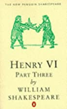 Cover of the book King Henry VI, Part 3 by William Shakespeare