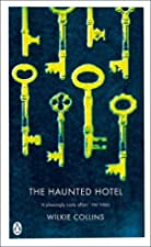 Cover of the book The Haunted Hotel by Wilkie Collins