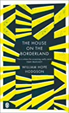 Cover of the book The House on the Borderland by William Hope Hodgson