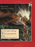Cover of the book East of the sun and west of the moon by Peter Christen Asbjørnsen