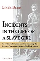 Another cover of the book Incidents in the life of a slave girl by Harriet A. (Harriet Ann) Jacobs