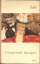 Cover of the book The Unbearable Bassington by Saki