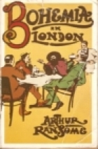 Cover of the book Bohemia in London by Arthur Ransome