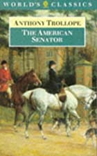 Another cover of the book The American Senator by Anthony Trollope