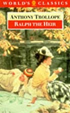 Cover of the book Ralph the Heir by Anthony Trollope