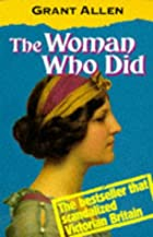 Cover of the book The Woman Who Did by Grant Allen