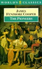 Another cover of the book The Pioneers by James Fenimore Cooper