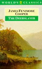 Another cover of the book The Deerslayer by James Fenimore Cooper