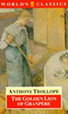 Cover of the book The Golden Lion of Granpere by Anthony Trollope