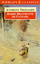 Another cover of the book Harry Heathcote of Gangoil by Anthony Trollope