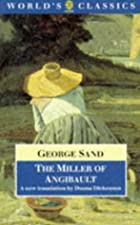 Cover of the book The miller of Angibault by George Sand
