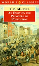 Another cover of the book An Essay on the Principle of Population by T.R. Malthus