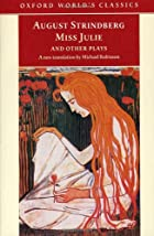 Cover of the book Miss Julie and other plays by August Strindberg