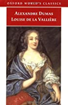 Another cover of the book Louise de la Valliere by Alexandre Dumas père