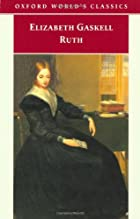 Another cover of the book Ruth by Elizabeth Cleghorn Gaskell