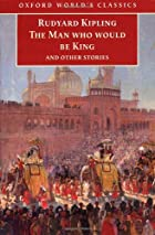 Another cover of the book The Man Who Would Be King by Rudyard Kipling