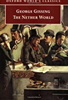 Another cover of the book The Nether World by George Gissing