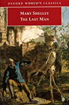 Another cover of the book The Last Man by Mary Wollstonecraft Shelley