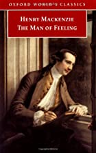 Cover of the book The Man of Feeling by Henry Mackenzie