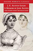 Cover of the book A memoir of Jane Austen by James Edward Austen-Leigh
